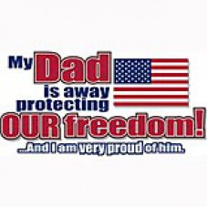 My Dad Is Defending  Our Freedom